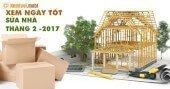 Xem ngày tốt để sửa nhà trong tháng 2 năm 2017