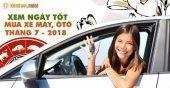 Chọn xem ngày tốt để mua xe tháng 7 năm 2018