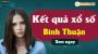 XSBTH 21/3 - SXBTH 21/3 - Xổ số Bình Thuận ngày 21 tháng 3 năm 2019 thứ 5