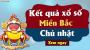 XSMB Chủ nhật - XSMB CN - KQXSMB Chủ nhật - Xổ số miền Bắc chủ nhật hàng tuần Minh ngọc