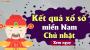XSMN Chủ nhật – XSMN C N – Xổ số miền Nam Chủ Nhật hàng tuần – SXMN Chủ nhật