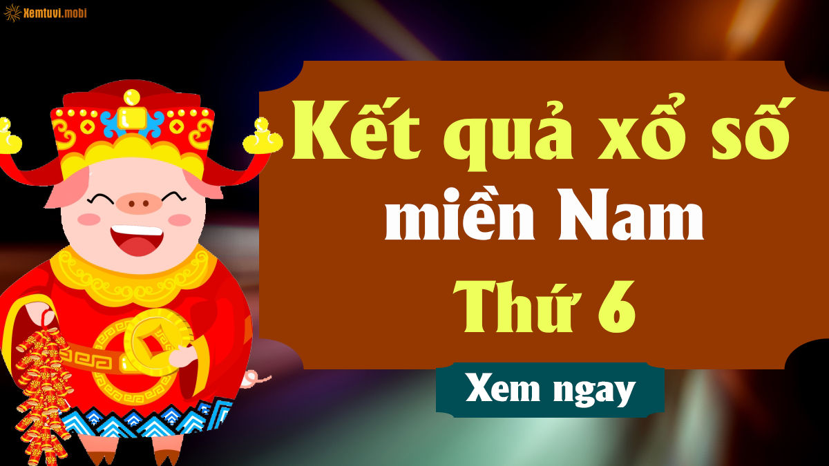 Cập nhật ngay KQXSMN thứ 6 được tường thuật trực tiếp miễn phí hàng tuần