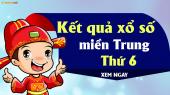 XSMT thứ 6 - XSMT T6 - XS MT thứ 6 - Xổ số miền Trung thứ  Sáu hàng tuần