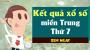 XSMT thứ 7 - XSMT T7 -  SXMT thứ 7 - Xổ số miền Trung thứ 7 hàng tuần