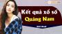 XSQNM 26/3 - SXQNM 26/3 - Xổ số Quảng Nam hôm nay ngày 26 tháng 3 năm 2019 Thứ Ba