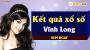 XSVL 29/3 - SXVL 29/3 - Xổ số Vĩnh Long ngày 29 tháng 3 năm 2019 thứ 6