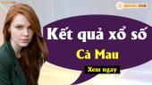 XSCM 22/4 - SXCM 22/4 - Xổ số Cà Mau ngày 22 tháng 4 năm 2019 thứ 2