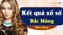 XSDNO 13/4 - SXDNO 13/4 - Xổ số Đắc Nông hôm nay ngày 13 tháng 4 năm 2019 Thứ Bảy