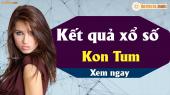 XSKT 21/4 - SXKT 21/4 - Xổ số Kon Tum hôm nay ngày 21 tháng 4 năm 2019 Chủ Nhật