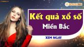 XSMB 24/4 – SXMB 24/4 – Xổ số miền Bắc hôm nay ngày 24 tháng 4 năm 2019 Thứ Tư