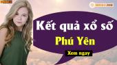 XSPY 22/4 - SXPY 22/4 - Xổ số Phú Yên hôm nay ngày 22 tháng 4 năm 2019 Thứ Hai