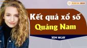 XSQNM 23/4 - SXQNM 23/4 - Xổ số Quảng Nam hôm nay ngày 23 tháng 4 năm 2019 Thứ Ba