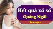 XSQNG 20/4 - SXQNG 20/4 - Xổ số Quảng Ngãi hôm nay ngày 20 tháng 4 năm 2019 Thứ Bảy