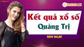 XSQT 4/4 - SXQT 4/4 - Xổ số Quảng Trị hôm nay ngày 4 tháng 4 năm 2019 Thứ Năm