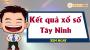 XSTN 2/5 - SXTN 2/5 - Xổ số Tây Ninh ngày 2 tháng 5 năm 2019 thứ 5