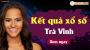XSTV 19/4 - SXTV 19/4 - Xổ số Trà Vinh ngày 19 tháng 4 năm 2019 thứ 6