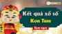 XSKT 5/5 - SXKT 5/5 - Xổ số Kon Tum hôm nay ngày 5 tháng 5 năm 2019 Chủ Nhật