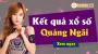 XSQNG 4/5 - SXQNG 4/5 - Xổ số Quảng Ngãi hôm nay ngày 4 tháng 5 năm 2019 Thứ Bảy