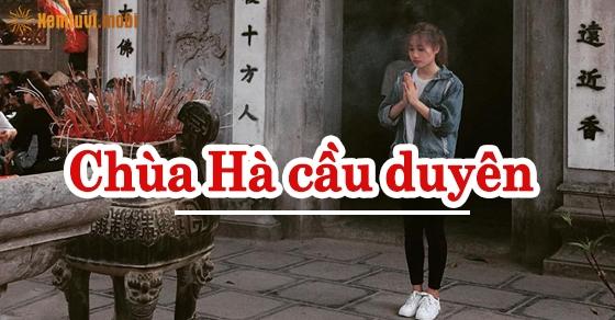 Cầu duyên chùa Hà