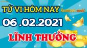 Tử vi ngày 6/2/2021 của 12 con giáp thứ 7