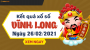 XSVL 26/2 - Xổ số Vĩnh Long ngày 26 tháng 2 năm 2021 - SXVL 26/2