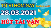 Tử vi ngày 28/3/2021 của 12 con giáp chủ nhật
