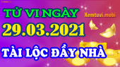 Tử vi ngày 29/3/2021 của 12 con giáp thứ 2