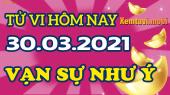 Tử vi ngày 30/3/2021 của 12 con giáp thứ 3
