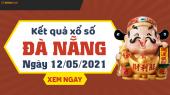 XSDNG 12/5 - Xổ số Đà Nẵng ngày 12 tháng 5 năm 2021 - SXDNG 12/5