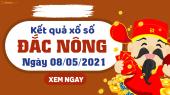 XSDNO 8/5 - Xổ số Đắc Nông ngày 8 tháng 5 năm 2021 - SXDNO 8/5