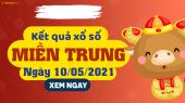 XSMT 10/5 - SXMT 10/5 - KQXSMT 10/5 - Xổ số miền Trung ngày 10 tháng 5 năm 2021