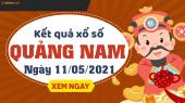 XSQNM 11/5 - Xổ số Quảng Nam ngày 11 tháng 5 năm 2021 - SXQNM 11/5