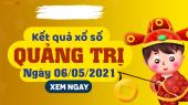 XSQT 6/5 - Xổ số Quảng Trị ngày 6 tháng 5 năm 2021 - SXQT 6/5