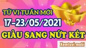 Tử vi tuần mới của 12 con giáp từ ngày 17/5 đến 23/5/2021
