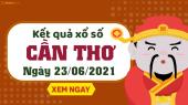 XSCT 23/6 - Xổ số Cần Thơ ngày 23 tháng 6 năm 2021 - SXCT 23/6