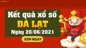 XSDL 20/6 - Xổ số Đà Lạt ngày 20 tháng 6 năm 2021 - SXDL 20/6