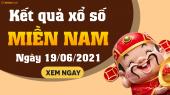 XSMN 19/6 - SXMN 19/6 - KQXSMN 19/6 - Xổ số miền Nam ngày 19 tháng 6 năm 2021
