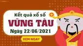 XSVT 22/6 - Xổ số Vũng Tàu ngày 22 tháng 6 năm 2021 - SXVT 22/6