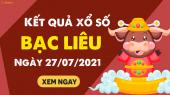 XSBL 27/7 - Xổ số Bạc Liêu ngày 27 tháng 7 năm 2021 - SXBL 27/7