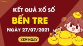 XSBT 27/7 - Xổ số Bến Tre ngày 27 tháng 7 năm 2021 - SXBT 27/7