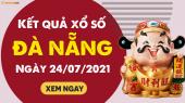 XSDNG 24/7 - Xổ số Đà Nẵng ngày 24 tháng 7 năm 2021 - SXDNG 24/7