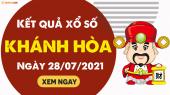 XSKH 28/7 - Xổ số Khánh Hòa ngày 28 tháng 7 năm 2021 - SXKH 28/7