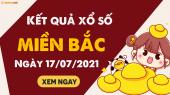 XSMB 17/7 - SXMB 17/7 - KQXSMB 17/7 - Xổ số miền Bắc ngày 17 tháng 7 năm 2021