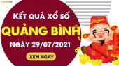 XSQB 29/7 - Xổ số Quảng Bình ngày 29 tháng 7 năm 2021 - SXQB 29/7