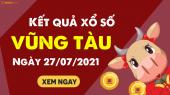 XSVT 27/7 - Xổ số Vũng Tàu ngày 27 tháng 7 năm 2021 - SXVT 27/7