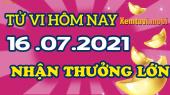 Tử vi ngày 16/7/2021 của 12 con giáp thứ 6