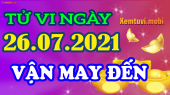 Tử vi ngày 26/7/2021 của 12 con giáp thứ 2