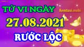 Tử vi ngày 27/8/2021 của 12 con giáp thứ 6