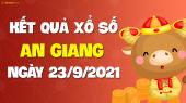XSAG 23/9 - Xổ số An Giang ngày 23 tháng 9 năm 2021 - SXAG 23/9