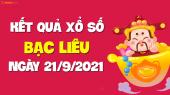 XSBL 21/9 - Xổ số Bạc Liêu ngày 21 tháng 9 năm 2021 - SXBL 21/9